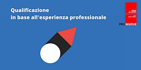 ONLINE: Qualificazione in base all'esperienza professionale (articolo 33) biglietti