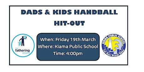 Dads & Kids Handball Hit-Out tickets