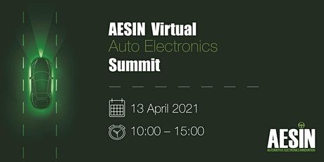 AESIN Virtual Auto Electronics Summit biglietti
