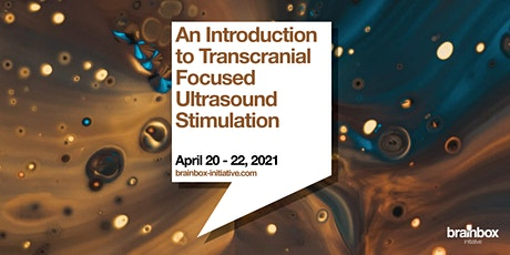 Introduction to Transcranial Ultrasound Stimulation tickets