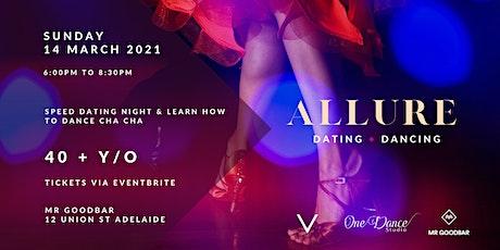 Allure Dating & Dancing - 40 + Y/O tickets