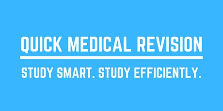 Quick Medical Revision National Revision Weekend -  General Medicine (yr 3) tickets