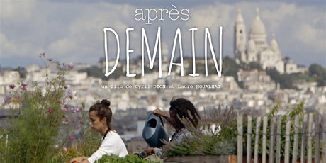 Apres Demain Film Screening (AFTER TOMORROW) tickets