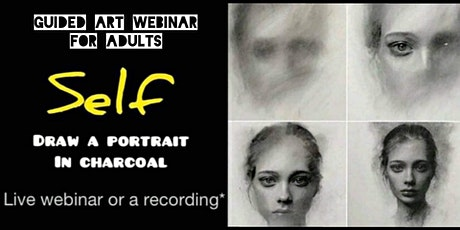 Learn to Draw a Portrait in Charcoal - Online Art Webinar for Adults Tickets