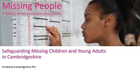 Safeguarding Missing Children and Young Adults in Cambridgeshire tickets