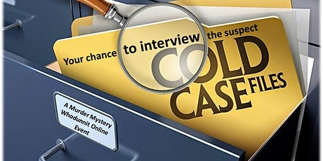 Cold Case Murder Mystery Whodunnit Online Event tickets