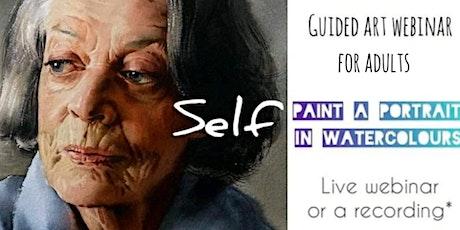 Learn to Paint a Portrait in Watercolours - Online Art Webinar for Adults tickets