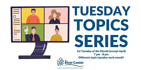Tuesday Topics Series tickets