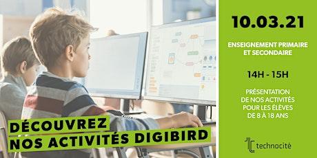 Séance d'infos en ligne : découvrez nos activités DigiBIRD 2021 billets