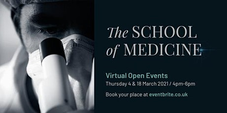 The School of Medicine Virtual Open Events tickets