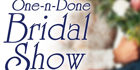 One-n-Done Bridal Show tickets