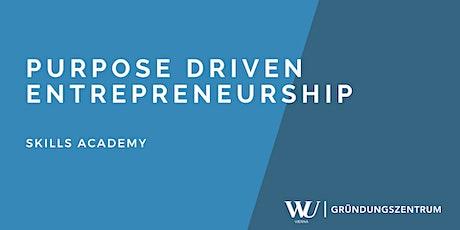 Skills Academy Webinar: Purpose Driven Entrepreneurship Tickets