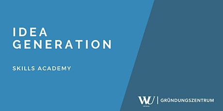 Skills Academy Webinar: Idea Generation tickets