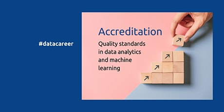 Accreditation - the #datacareer quality standard tickets