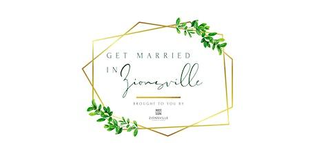 """""""Get Married in Zionsville"""" Wedding Show tickets"""