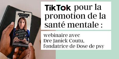 Tik Tok pour la promotion de la santé mentale billets