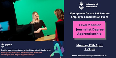 L7 Senior Journalist Degree Apprenticeship - Consultation Event tickets
