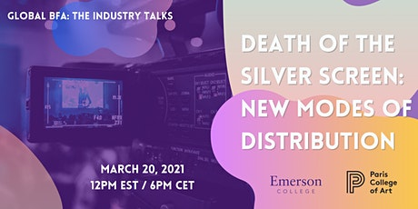 GBFA Industry Talks: Death of the Silver Screen - New Modes of Distribution tickets