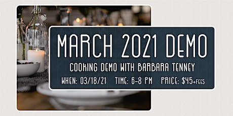 March 18: Cooking Demo tickets