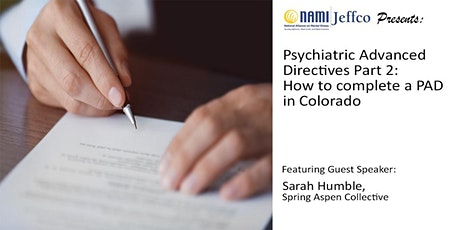 How to fill out a Psychiatric Advanced Directive (PAD) in Colorado tickets