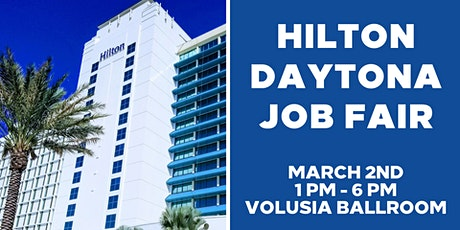 Hilton Daytona Beach Spring 2021 Job Fair tickets