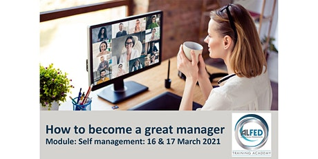 How to become a great manager - ILM level 3: Self Management tickets