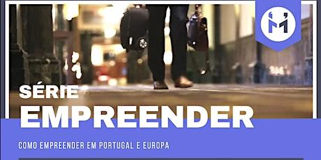 Como ter sucesso empreendendo na Europa: Portugal? (webinar gratuito) bilhetes