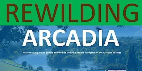 Rewilding Arcadia tickets