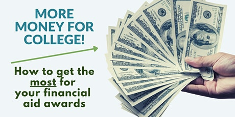 More money for college! How to get the most for your financial aid awards tickets