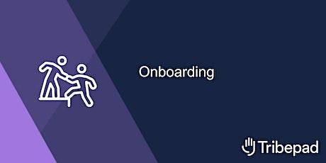 Onboarding tickets