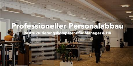 WEB-PRO: Professioneller Personalabbau - Restrukturierungskompetenzen Tickets