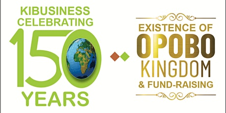 GLOBAL VIRTUAL  150 YEARS CELEBRATION OF  THE EXISTENCE OF OPOBO tickets