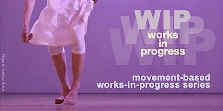 WIP XVI - Works In Progress tickets