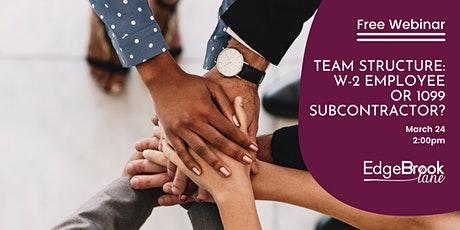 Team Structure: W-2 Employee or 1099 Subcontractor? tickets