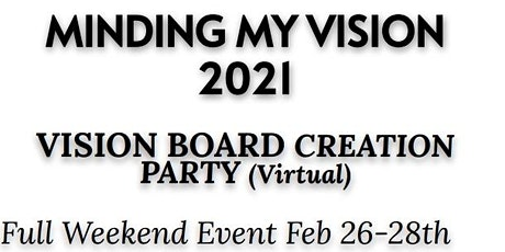The Vision Board Experience - Minding My Vision 2021 Tickets