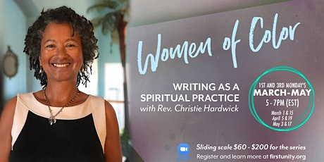 Women of Color - Writing as a Spiritual Practice by Christie Hardwick tickets