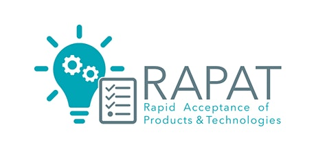 Introduction to RAPAT: Rapid Acceptance of Products & Technologies tickets