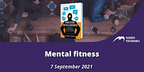 Mental fitness (7 September 2021, 9.00 – 10.00 am) tickets