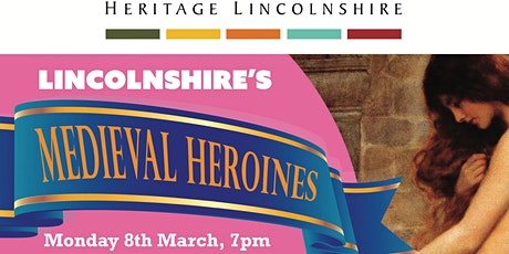 TALK - Lincolnshire's Medieval Heroines tickets