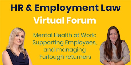 Mental Health at Work: Supporting Employees, & managing Furlough returners tickets