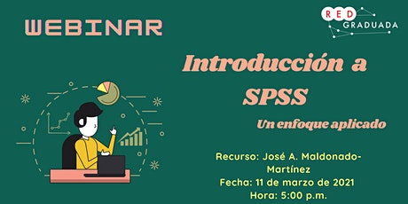 Webinar introductorio de SPSS: Un enfoque aplicado tickets