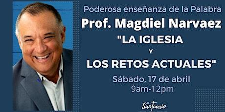 """Profesor Magdiel Narvaez- """"La Iglesia ante los retos actuales tickets"""