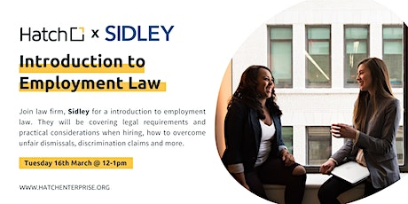 Hatch x Sidley Present: Introduction to Employment Law for Entrepreneurs tickets