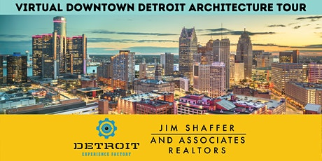 Virtual Downtown Detroit Architecture Tour tickets