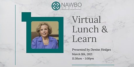 Virtual Lunch & Learn with Denise Hedges tickets