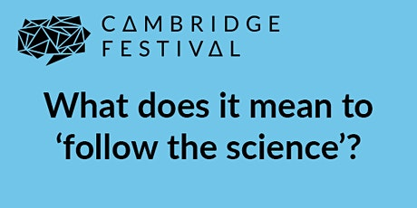 Following the Science: What lessons have we learned? tickets