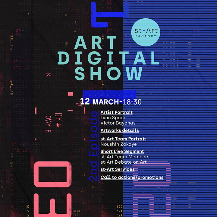 st-Art Factory - Art Digital  Show - March 11- 12 -13  from 18.30 CET image