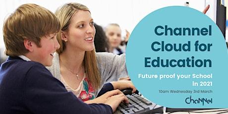 Channel Cloud for Education Webinar. tickets