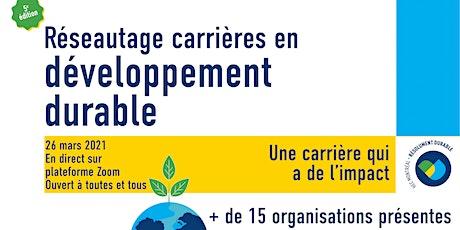 Colloque réseautage sur les carrières en développement durable billets