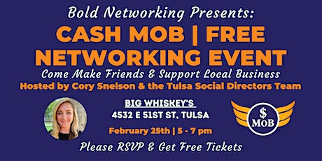 Tulsa Cash Mob - FREE Networking Event | February 2021 tickets